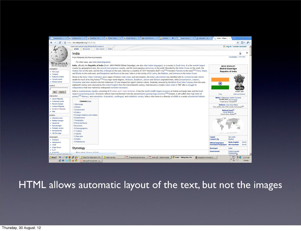 HTML allows automatic layout of the text, but n...