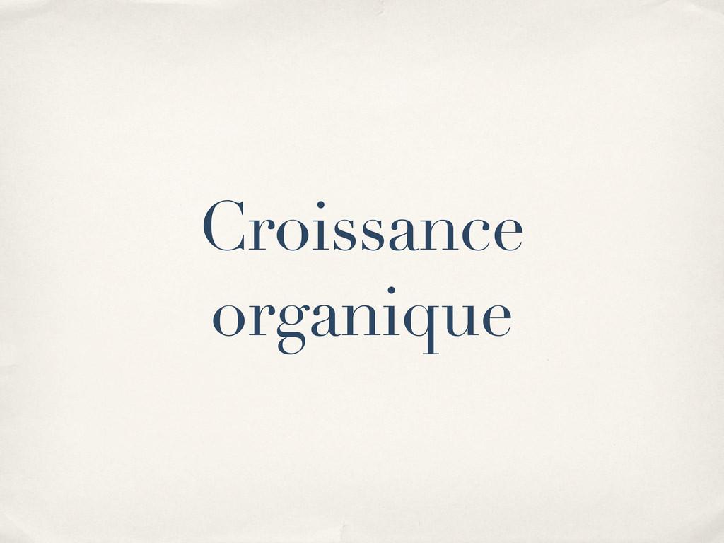 Croissance organique