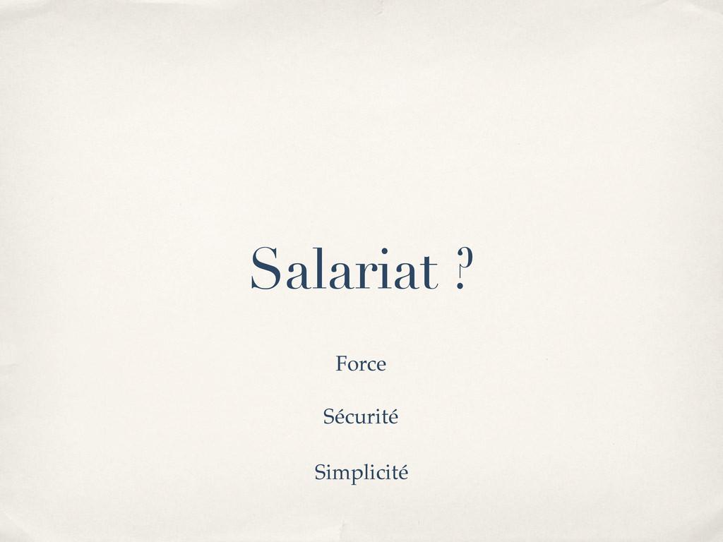 Salariat ? Force Sécurité Simplicité
