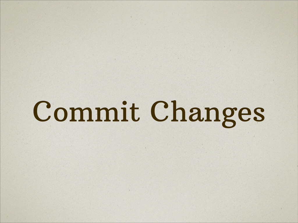 Commit Changes