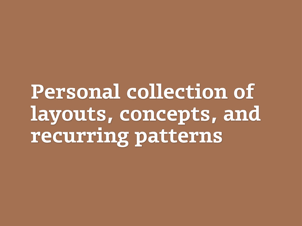 Personal collection of layouts, concepts, and r...