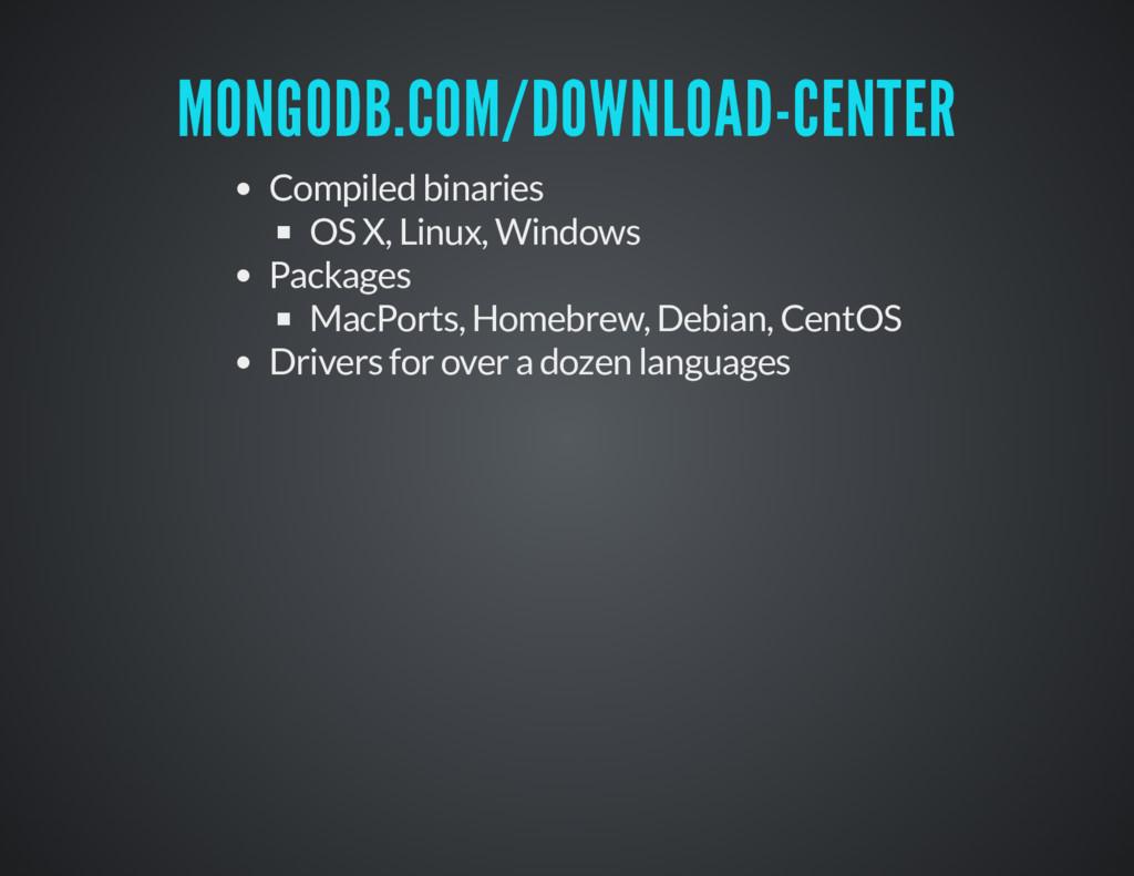 MONGODB.COM/DOWNLOAD-CENTER MONGODB.COM/DOWNLOA...