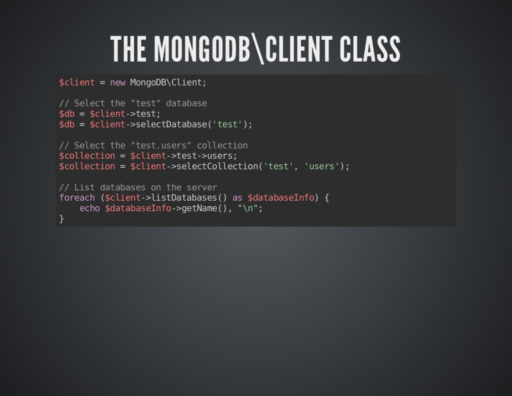 THE MONGODB\CLIENT CLASS THE MONGODB\CLIENT CLA...