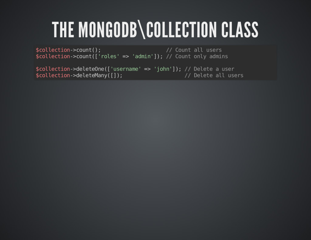 THE MONGODB\COLLECTION CLASS THE MONGODB\COLLEC...