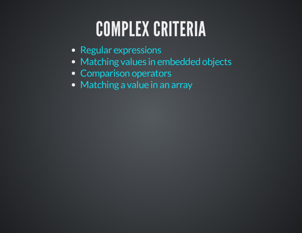 COMPLEX CRITERIA COMPLEX CRITERIA Regular expre...