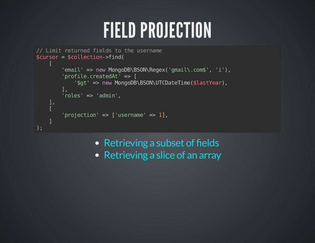 FIELD PROJECTION FIELD PROJECTION // Limit retu...