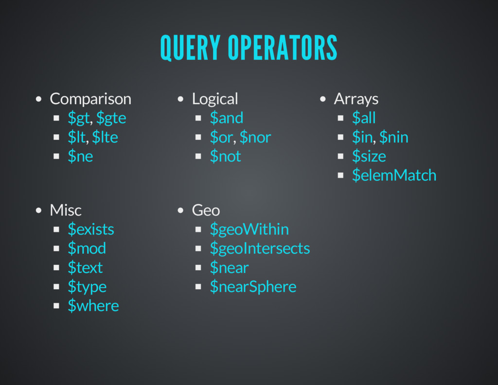 QUERY OPERATORS QUERY OPERATORS Comparison , , ...