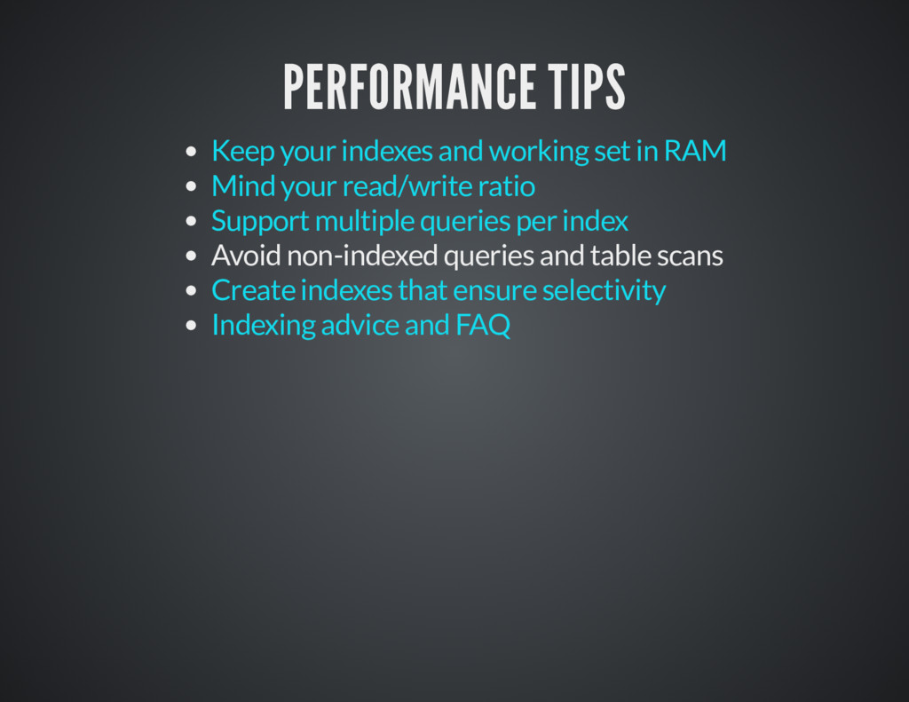 PERFORMANCE TIPS PERFORMANCE TIPS Avoid non-ind...