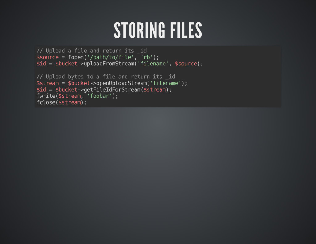 STORING FILES STORING FILES // Upload a file an...