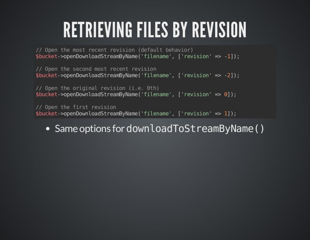 RETRIEVING FILES BY REVISION RETRIEVING FILES B...