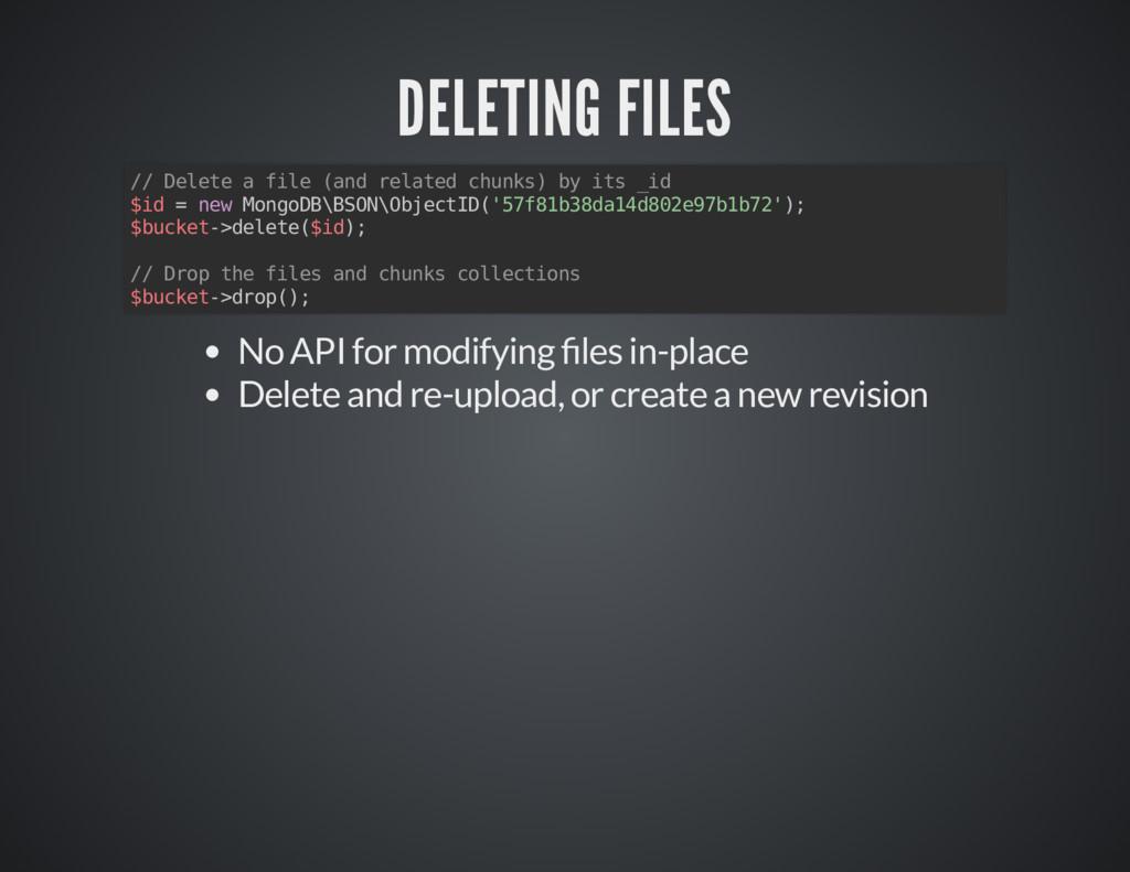 DELETING FILES DELETING FILES // Delete a file ...