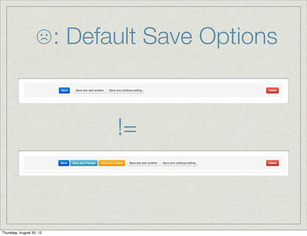 ☹: Default Save Options != Thursday, August 30,...