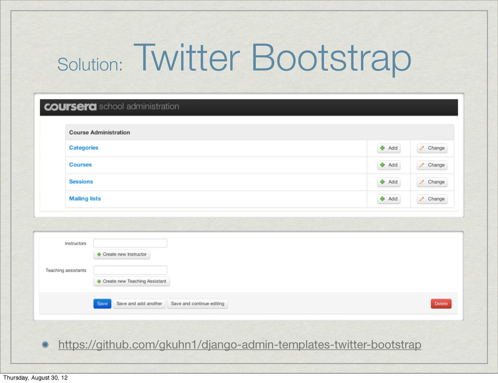 Solution: Twitter Bootstrap https://github.com/...
