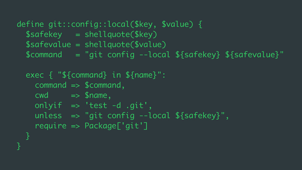 define git::config::local($key, $value) { $safe...