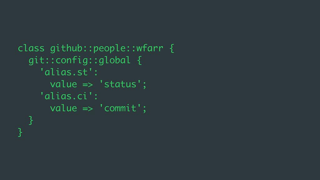 class github::people::wfarr { git::config::glob...