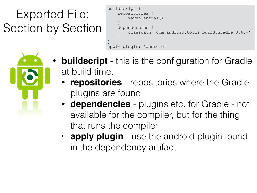 Exported File: Section by Section buildscript {...