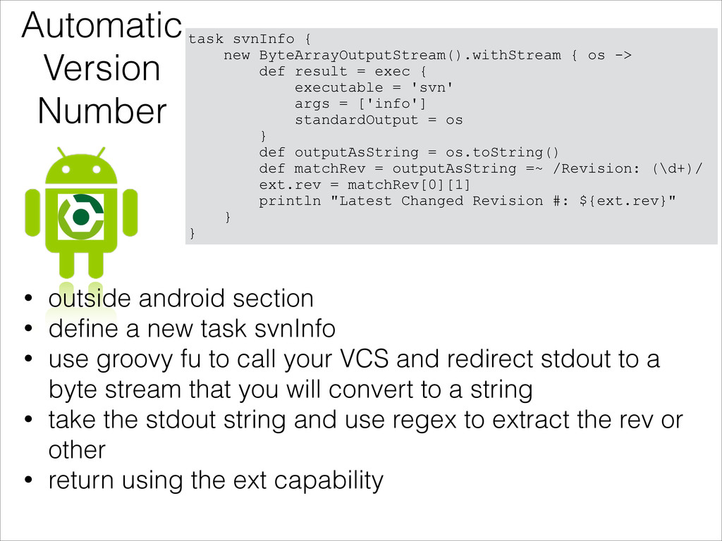 Automatic Version Number • outside android sect...