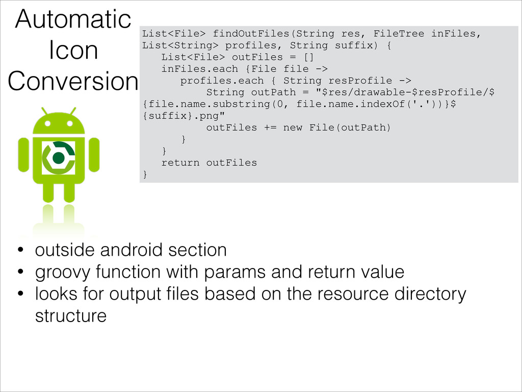Automatic Icon Conversion • outside android sec...