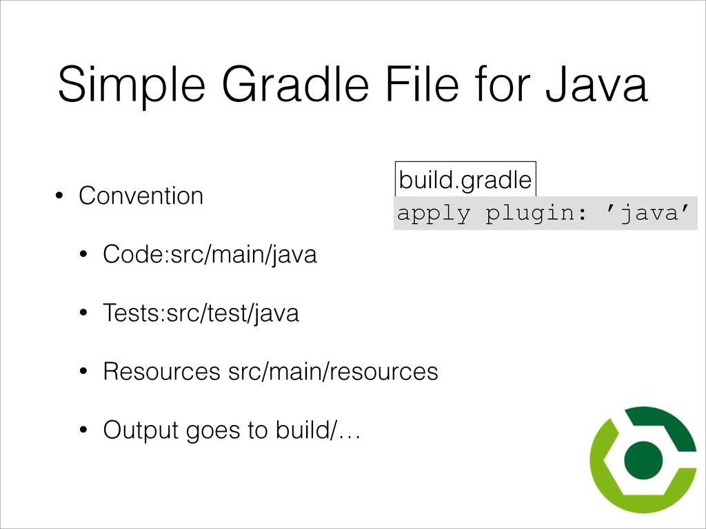 Simple Gradle File for Java • Convention • Code...