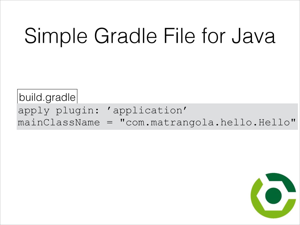 Simple Gradle File for Java build.gradle apply ...