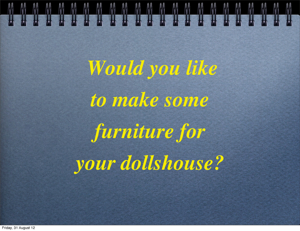 Would you like to make some furniture for your ...
