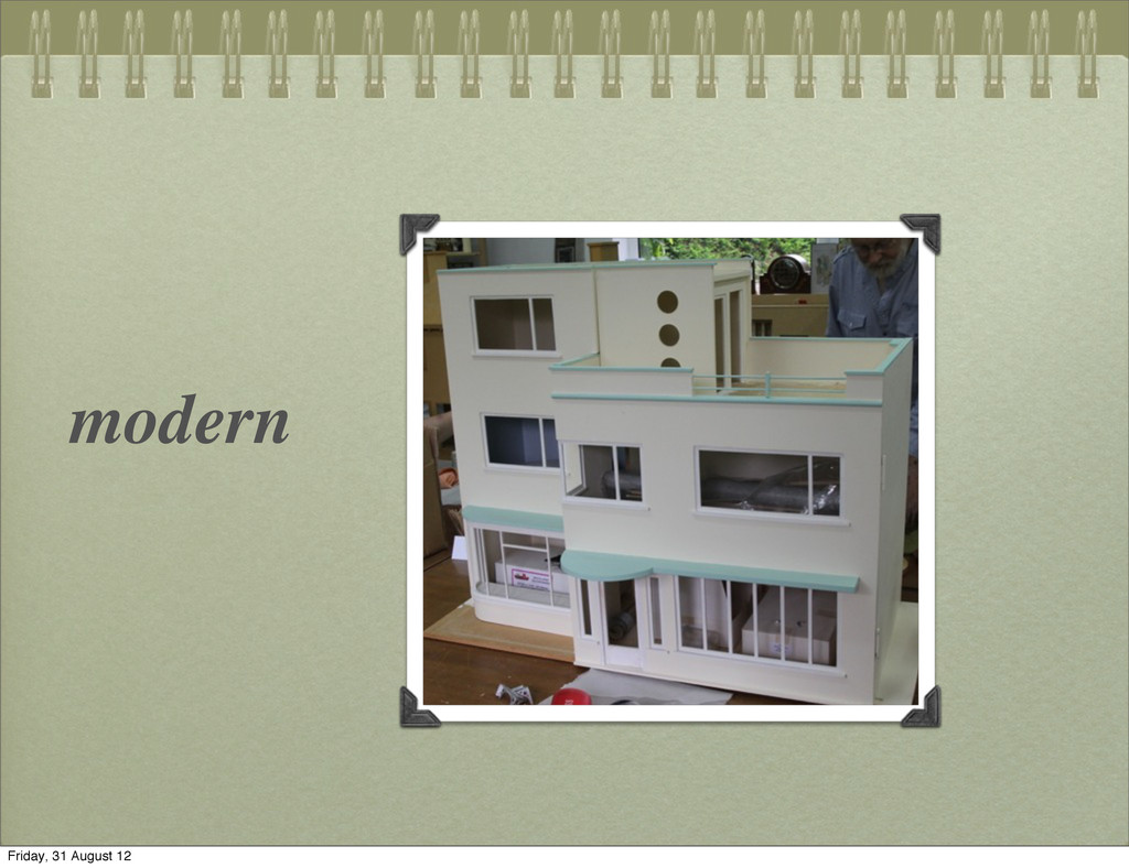 modern Friday, 31 August 12