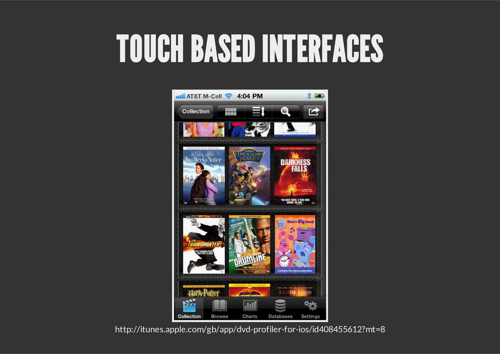 TOUCH BASED INTERFACES http://itunes.apple.com/...