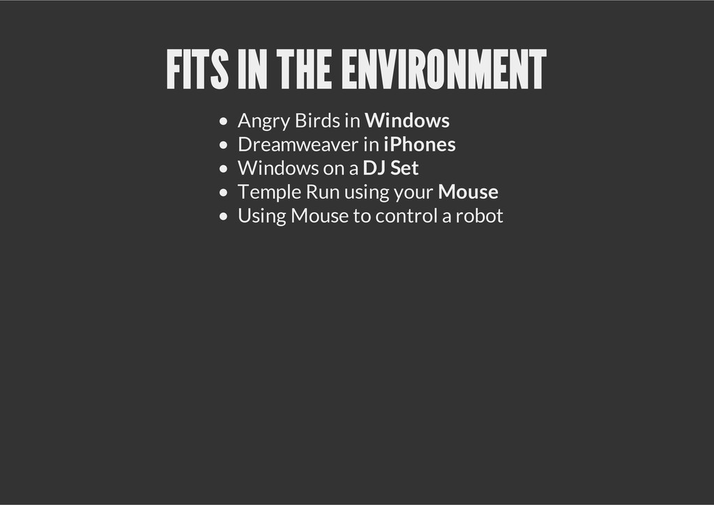 FITS IN THE ENVIRONMENT Angry Birds in Windows ...