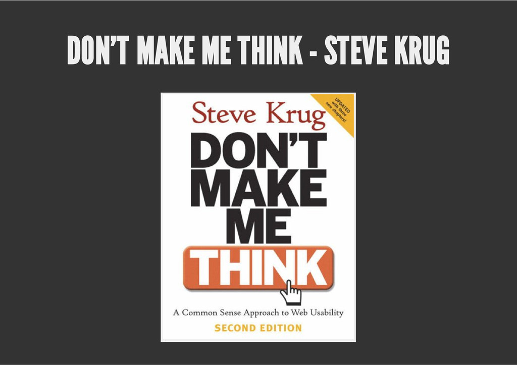 DON'T MAKE ME THINK - STEVE KRUG