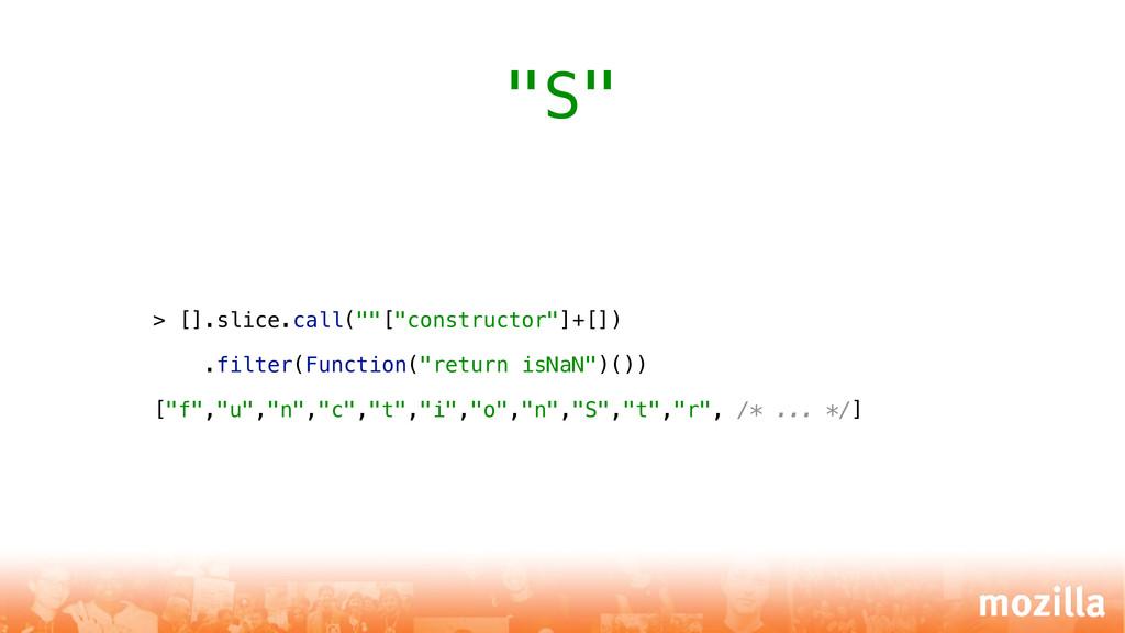 "> [].slice.call(""""[""constructor""]+[]) .filter(F..."