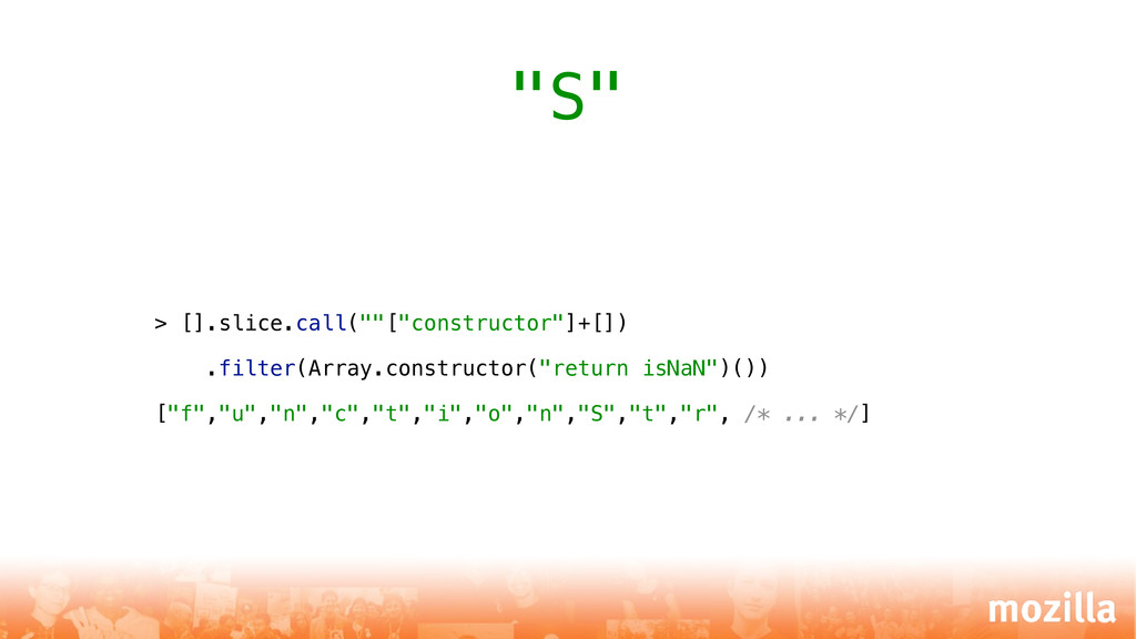 """> [].slice.call(""""""""[""""constructor""""]+[]) .filter(A..."""