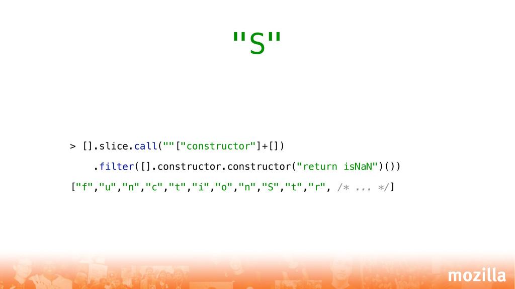 "> [].slice.call(""""[""constructor""]+[]) .filter([..."