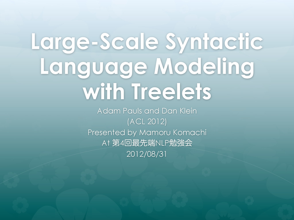 Large-Scale Syntactic Language Modeling with Tr...