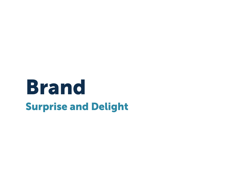 Brand Surprise and Delight
