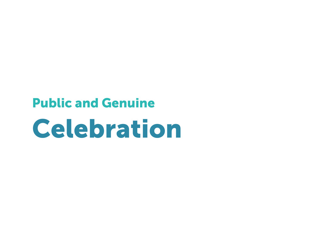 Celebration Public and Genuine