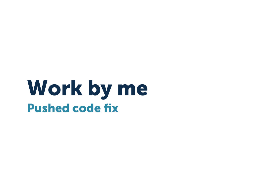 Work by me Pushed code fix