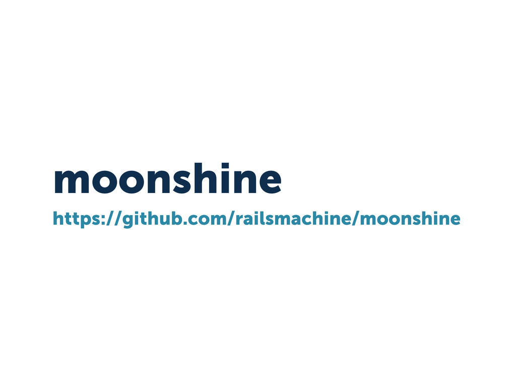moonshine https://github.com/railsmachine/moons...