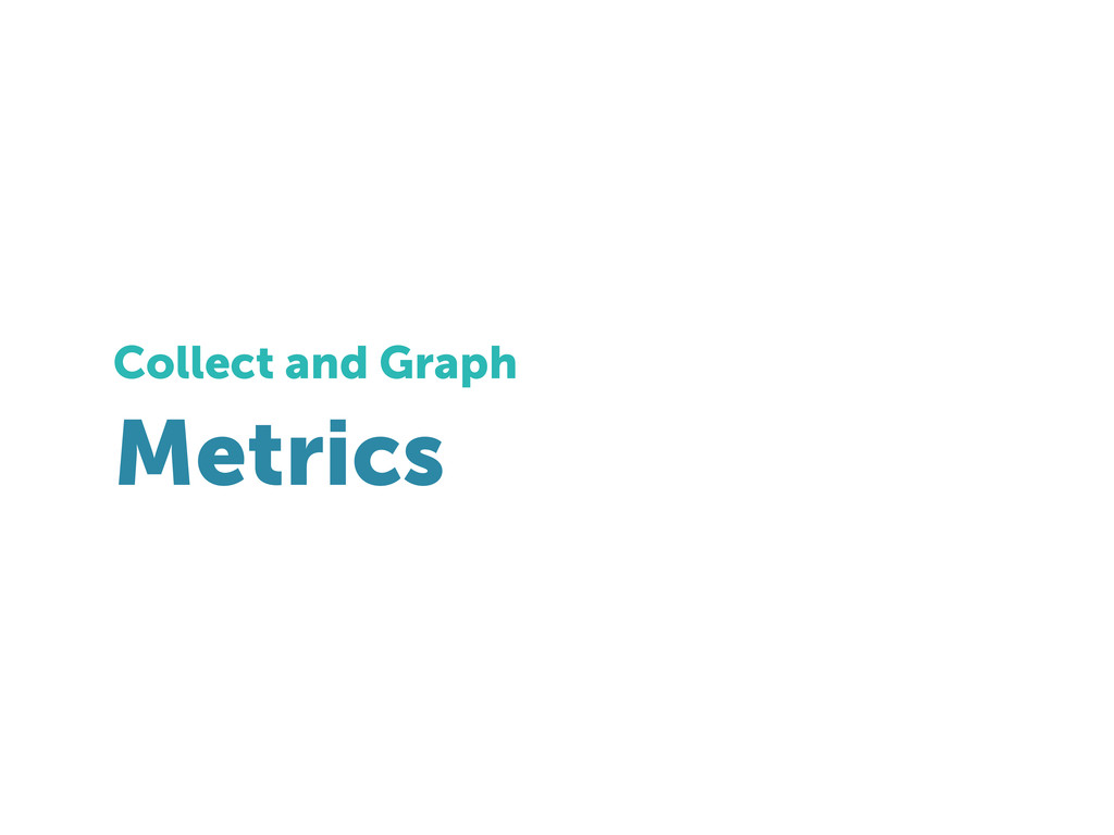 Metrics Collect and Graph