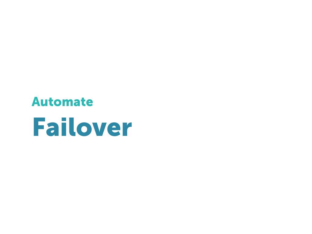 Failover Automate
