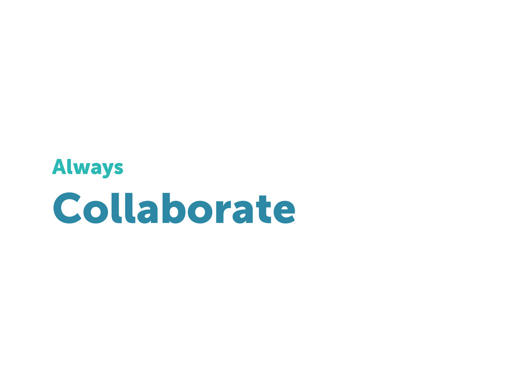 Collaborate Always