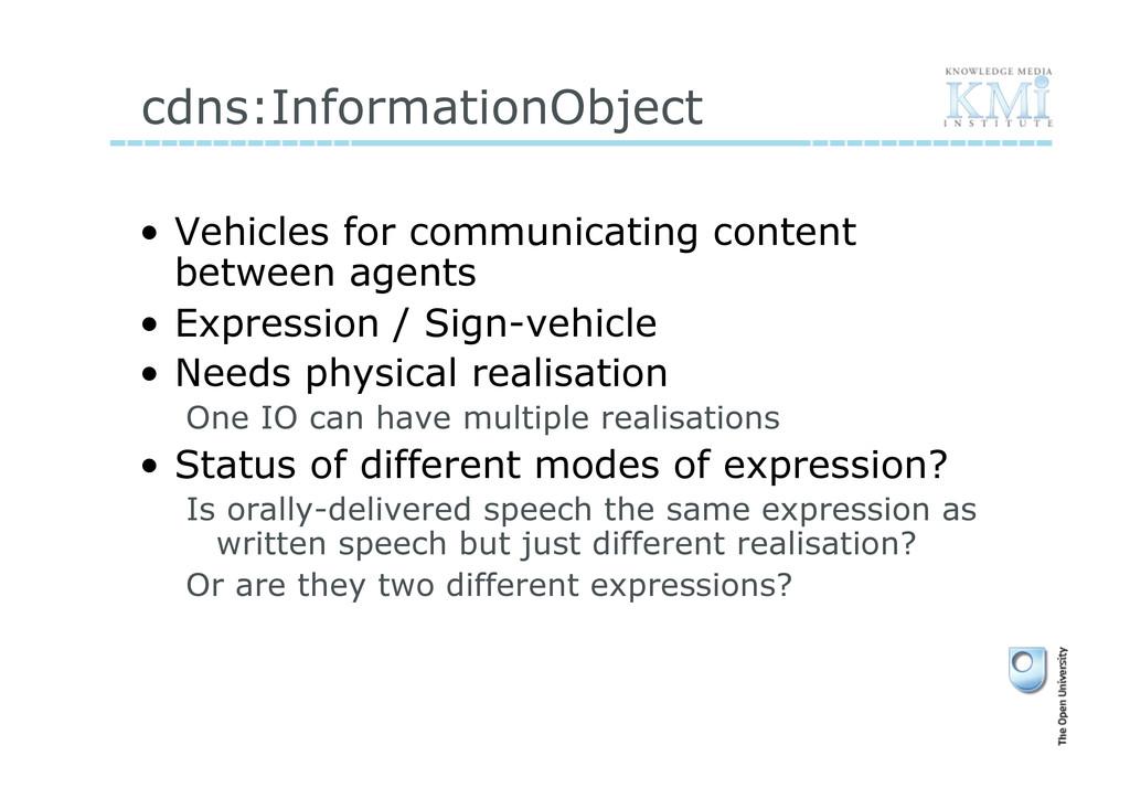 cdns:InformationObject • Vehicles for communic...