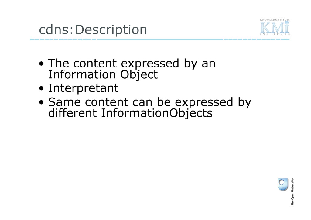 cdns:Description • The content expressed by an...