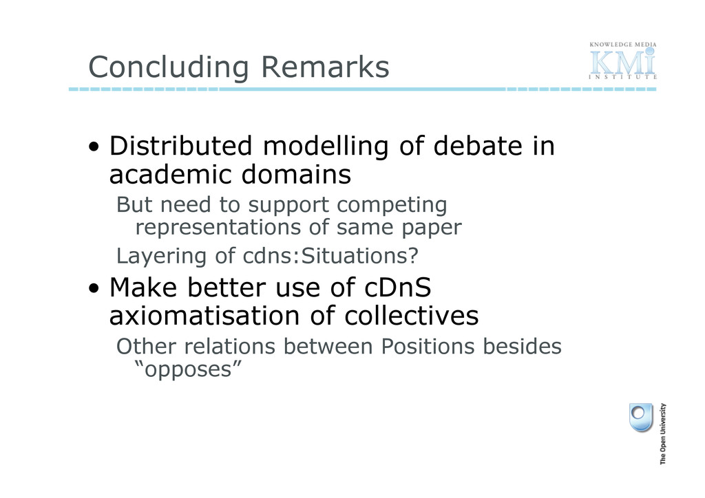 Concluding Remarks • Distributed modelling of ...