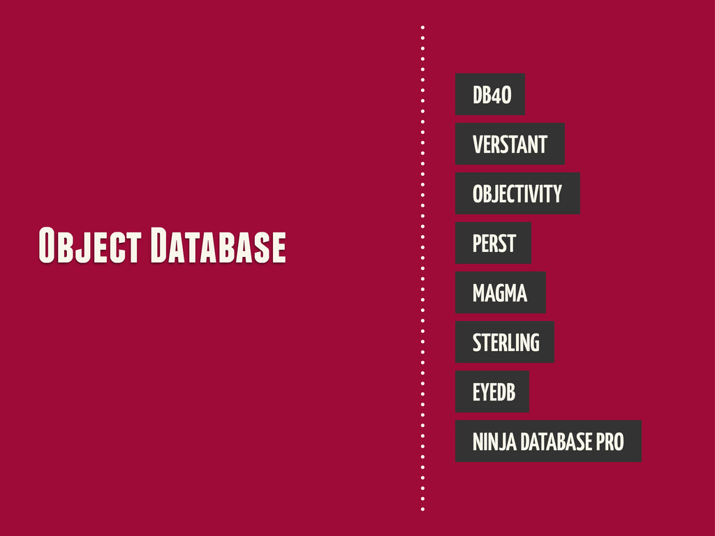 Object Database DB4O VERSTANT OBJECTIVITY PERST...
