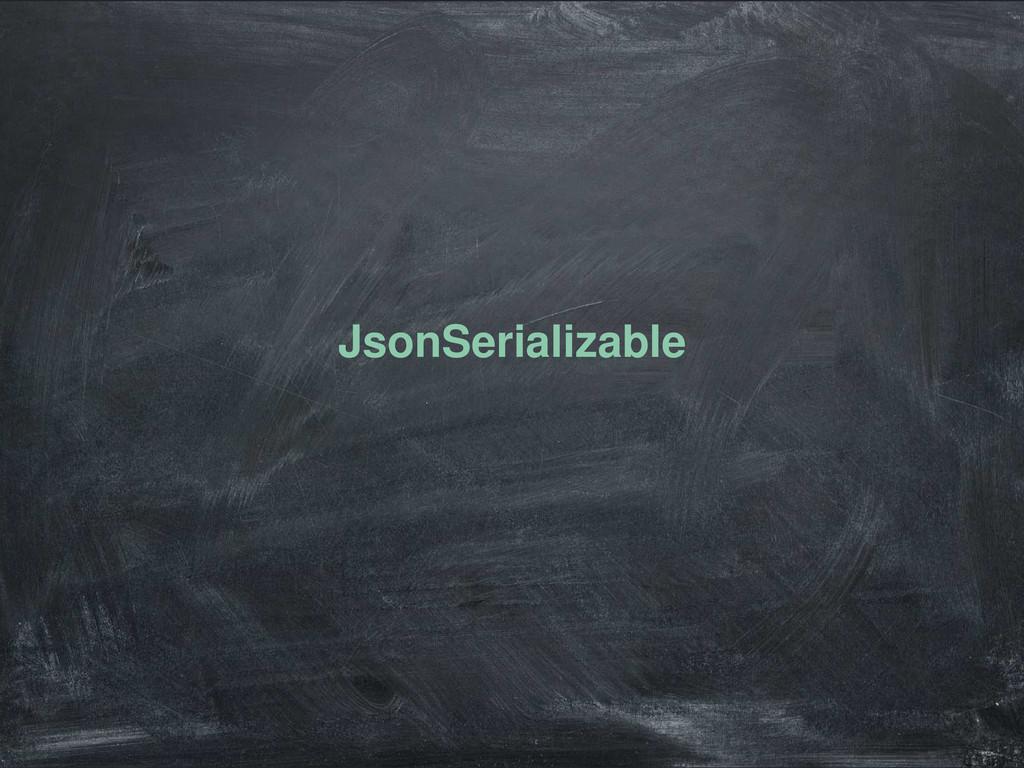 JsonSerializable
