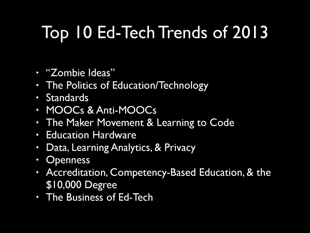 "Top 10 Ed-Tech Trends of 2013 • ""Zombie Ideas"" ..."