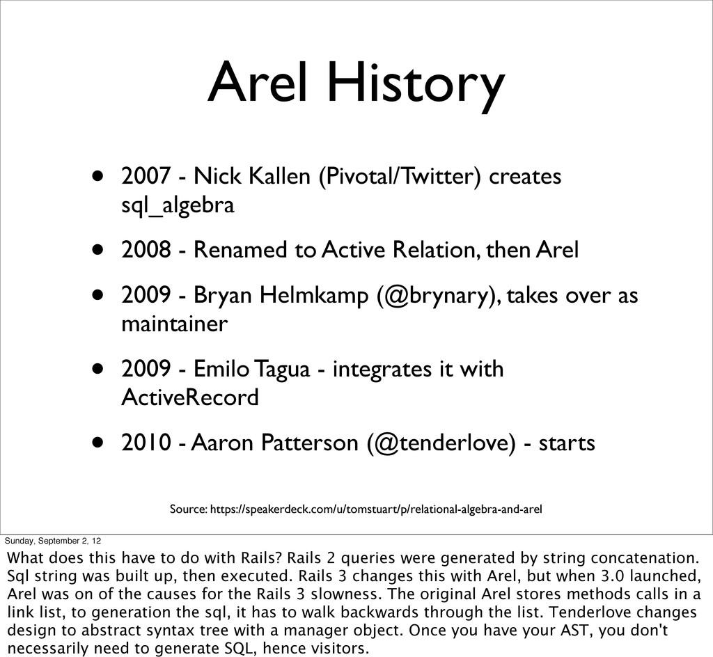 Arel History • 2007 - Nick Kallen (Pivotal/Twit...