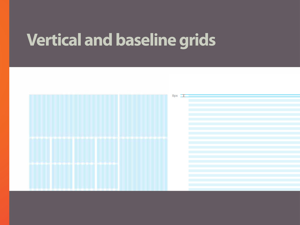 Vertical and baseline grids