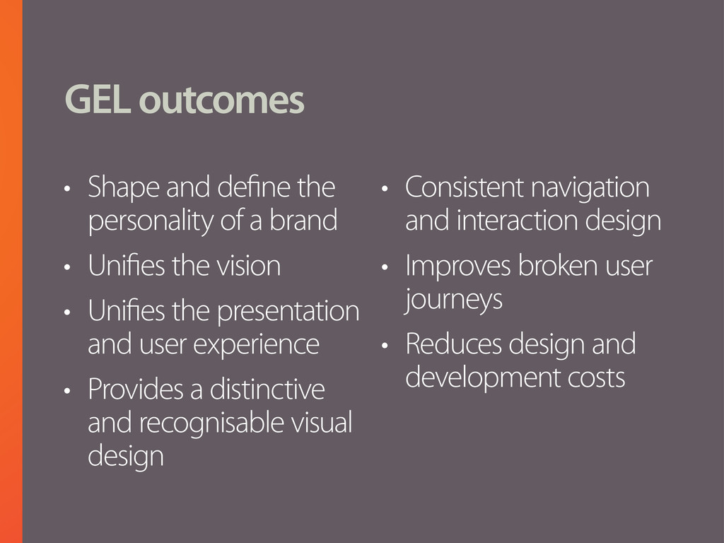 GEL outcomes • Shape and define the personality...