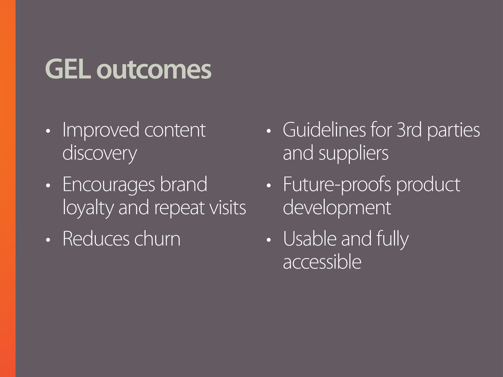 GEL outcomes • Improved content discovery • Enc...